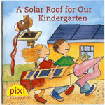A Solar Roof For Our Kindergarten